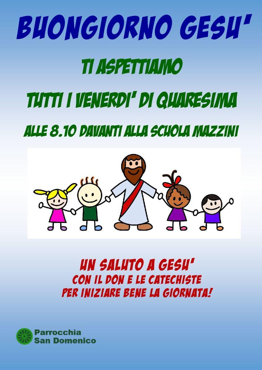 Parrocchia San Domenico Legnano Buongiorno Gesu Per I Bambini